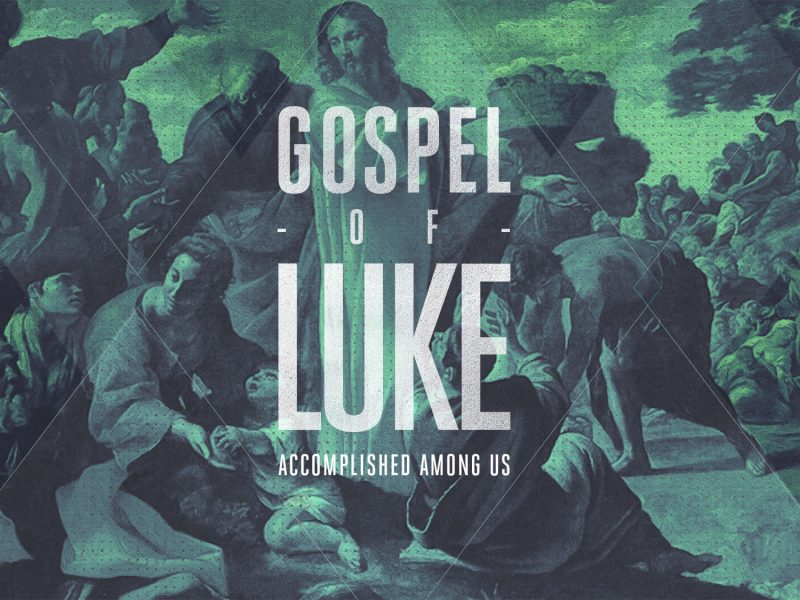 Gospel of Luke Series & Study Guide