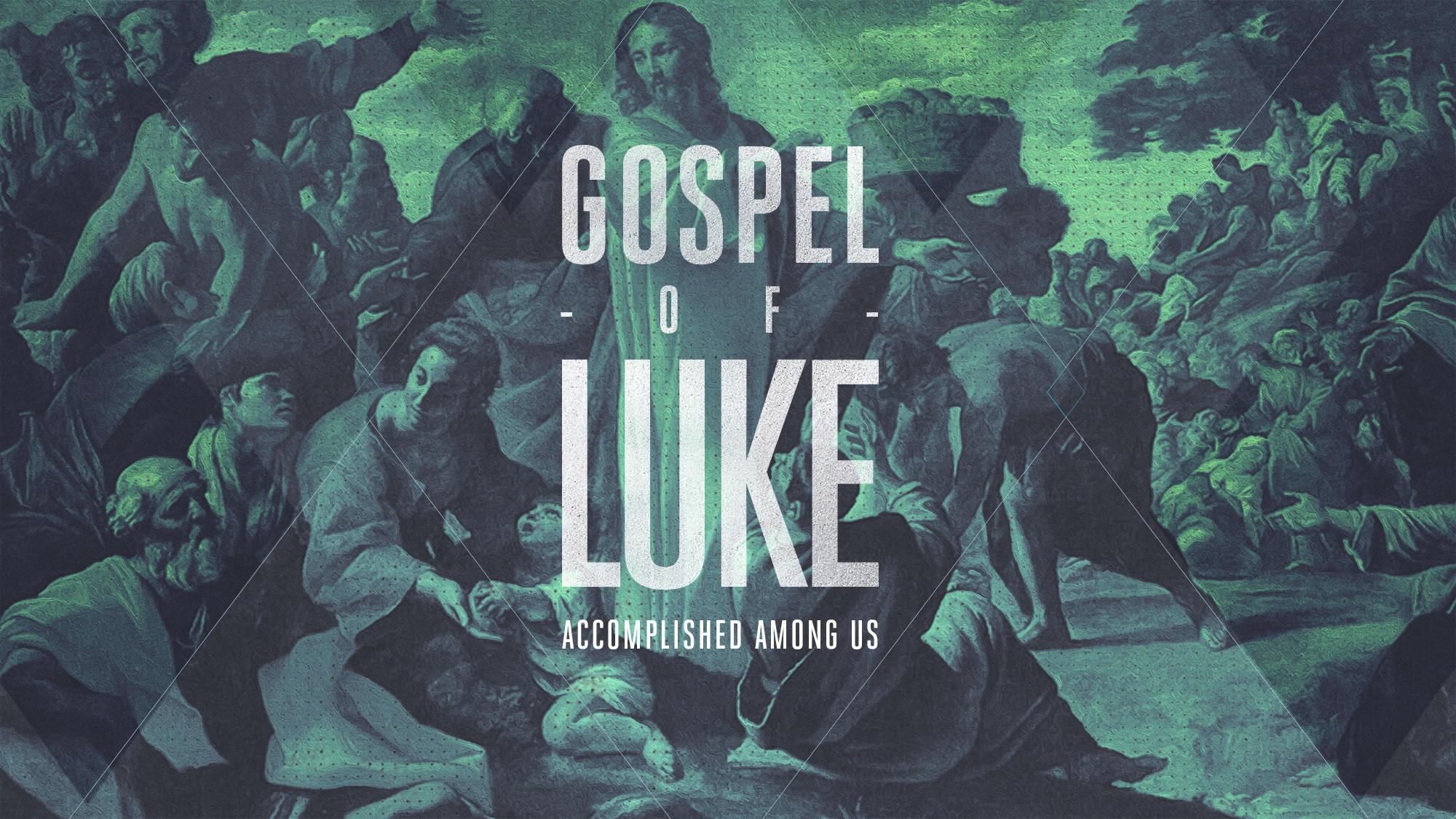 Gospel of Luke Series & Study Guide