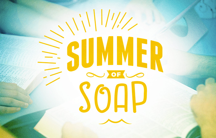 Summer of SOAP